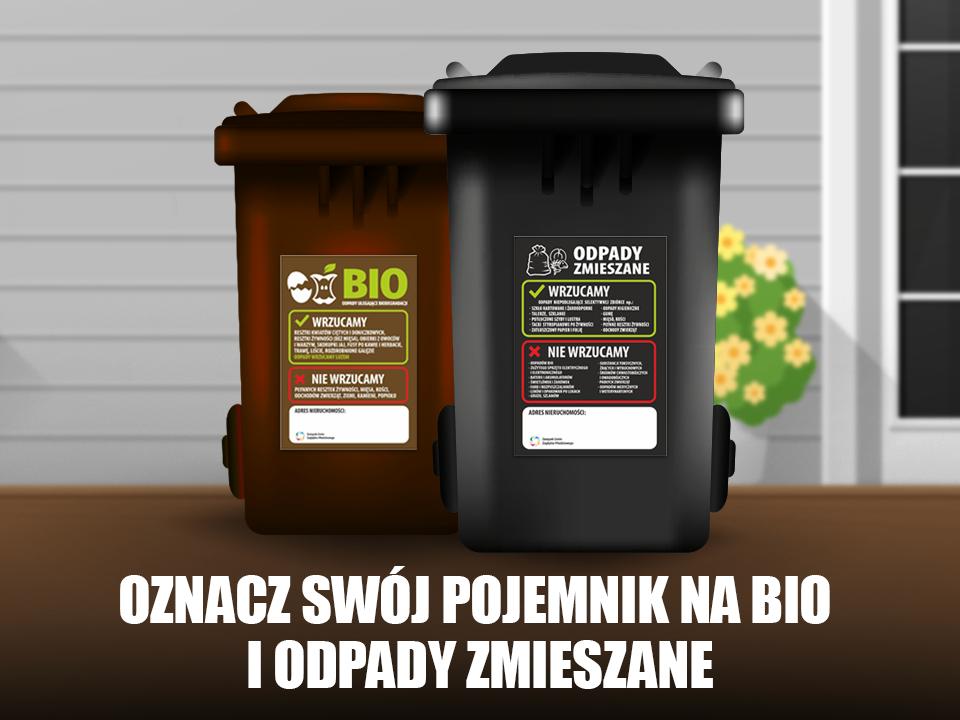 oznacz swój pojemnik na bio i odpady zmieszane